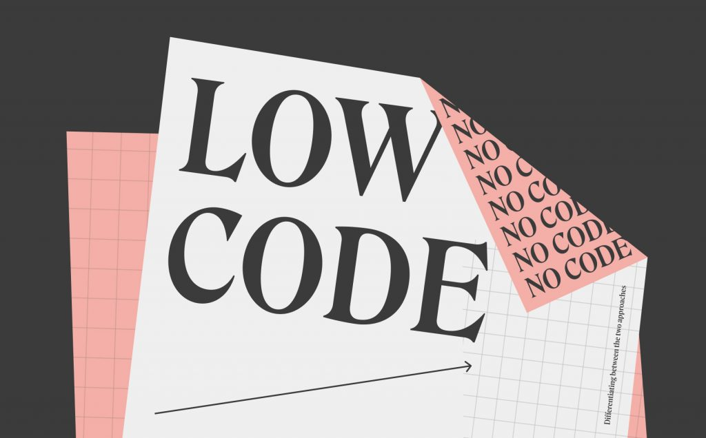 What's the difference between no-code & low-code?