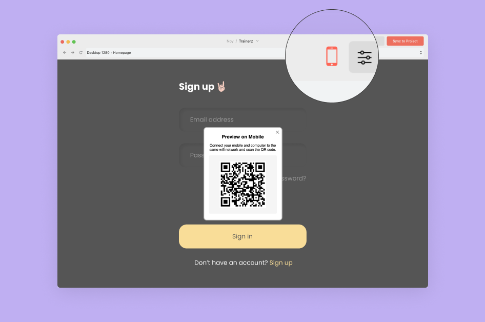 Simply scan your QR code from your mobile to view your design